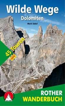 Mark Zahel: Wilde Wege Dolomiten, Buch