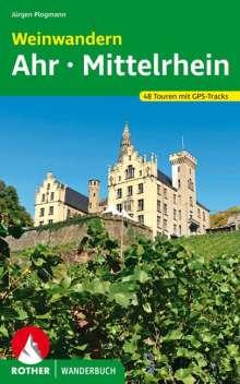 Jürgen Plogmann: Weinwandern Ahr - Mittelrhein, Buch