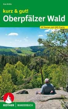 Eva Krötz: kurz & gut! Oberpfälzer Wald, Buch