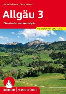 Dieter Seibert: Allgäu 3, Buch