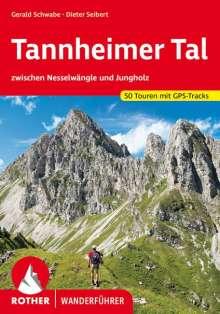 Gerald Schwabe: Tannheimer Tal zwischen Nesselwängle und Jungholz, Buch
