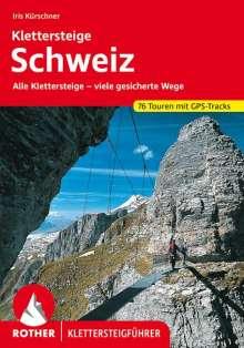Iris Kürschner: Klettersteige Schweiz, Buch