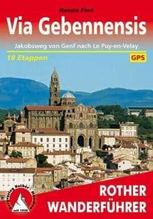 Renate Florl: Rother Wanderführer via Gebennensis, Buch