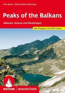 Max Bosse: Peaks of the Balkan. Albanien, Kosovo und Montenegro, Buch