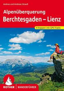 Andrea Strauß: Alpenüberquerung Berchtesgaden - Lienz, Buch