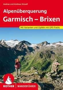 Andrea Strauß: Alpenüberquerung Garmisch - Brixen, Buch