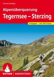 Thomas Striebig: Alpenüberquerung Tegernsee - Sterzing, Buch