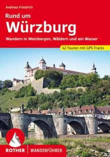 Andreas Friedrich: Rund um Würzburg, Buch