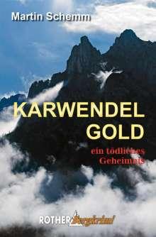 Martin Schemm: Karwendelgold, Buch