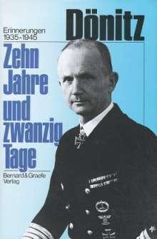 Karl Dönitz: Zehn Jahre und zwanzig Tage, Buch