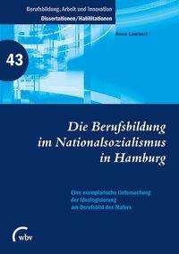 Anna Lambert: Die Berufsbildung im Nationalsozialismus in Hamburg, Buch