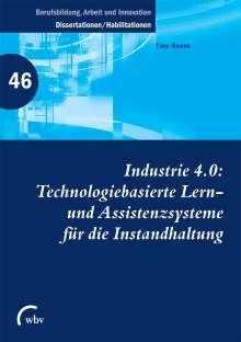 Tina Haase: Industrie 4.0: Technologiebasierte Lern- und Assistenzsysteme für die Instandhaltung, Buch