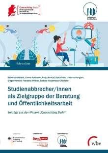 Sabrina Anastasio: Studienabbrecher/innen als Zielgruppe der Beratung und Öffentlichkeitsarbeit, Buch