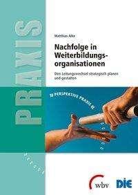 Matthias Alke: Nachfolge in Weiterbildungsorganisationen, Buch