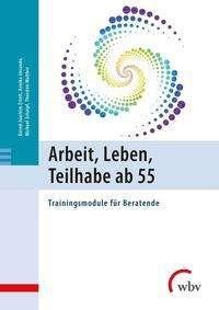 Annika Imsande: Arbeit, Leben, Teilhabe ab 55, Buch
