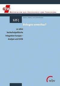 Andrea Blättler: Bologna emeritus?, Buch