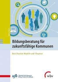 Kathrin Ellwart: Bildungsberatung für zukunftsfähige Kommunen, Buch