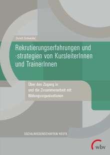 Dorett Schneider: Rekrutierungserfahrungen und -strategien von KursleiterInnen und TrainerInnen, Buch