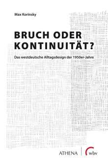 Max Korinsky: Bruch oder Kontinuität?, Buch