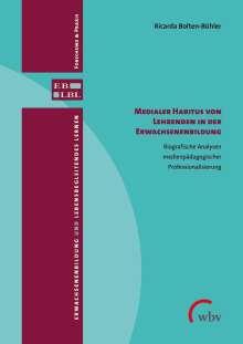 Ricarda Bolten-Bühler: Medialer Habitus von Lehrenden in der Erwachsenenbildung, Buch