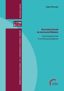 Gaby Filzmoser: Bildungshäuser im digitalen Wandel, Buch