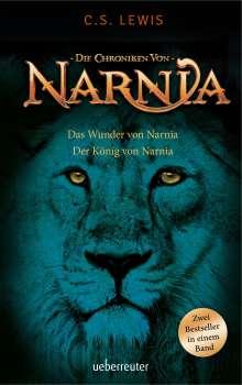 C. S. Lewis: Das Wunder von Narnia / Der König von Narnia, Buch