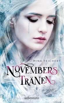 Mina Teichert: Novembers Tränen, Buch