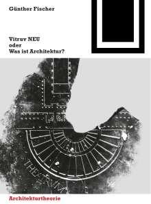 Günther Fischer: Vitruv NEU, Buch