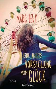 Marc Levy: Eine andere Vorstellung vom Glück, Buch
