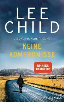 Lee Child: Keine Kompromisse, Buch