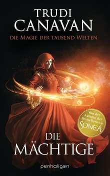 Trudi Canavan: Die Magie der tausend Welten - Die Mächtige, Buch