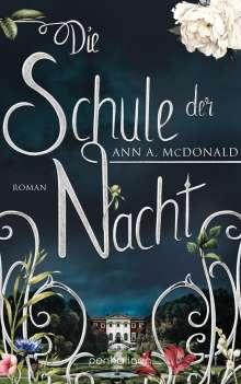 Ann A. McDonald: Die Schule der Nacht, Buch