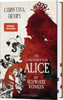 Christina Henry: Die Chroniken von Alice - Die Schwarze Königin, Buch