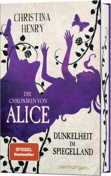 Christina Henry: Die Chroniken von Alice - Dunkelheit im Spiegelland, Buch