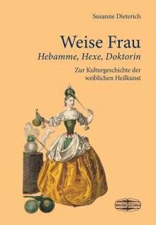 Susanne Dieterich: Weise Frau, Buch