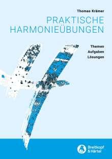 Thomas Krämer: Praktische Harmonieübungen -Themen, Aufgaben, Lösungen-, Noten