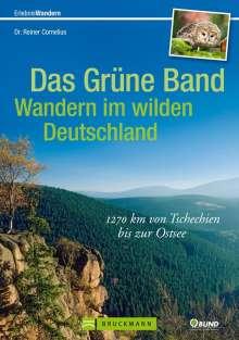 Reiner Cornelius: Das Grüne Band - Wandern im wilden Deutschland, Buch