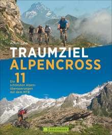 Achim Zahn: Traumziel Alpencross, Buch
