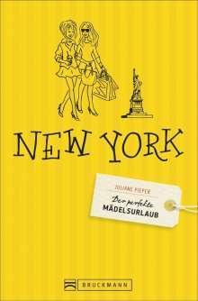Juliane Pieper: Der perfekte Mädelsurlaub - New York, Buch