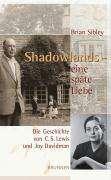 Brian Sibley: Shadowlands - eine späte Liebe, Buch