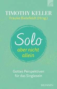 Timothy Keller: Solo, aber nicht allein, Buch