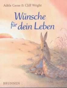 Adele Geras: Wünsche für dein Leben, Buch
