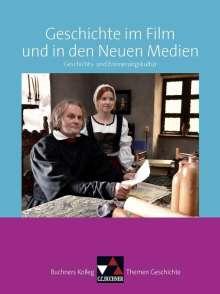 Oliver Näpel: Buchners Kolleg. Themen Geschichte. Geschichte im Film und in den Neuen Medien, Buch