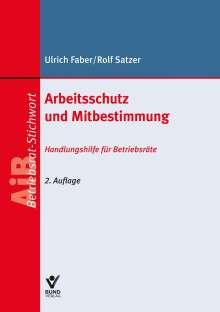 Ulrich Faber: Arbeitsschutz und Mitbestimmung, Buch