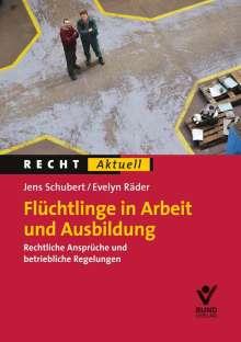 Evelyn Räder: Flüchtlinge in Arbeit und Ausbildung, Buch