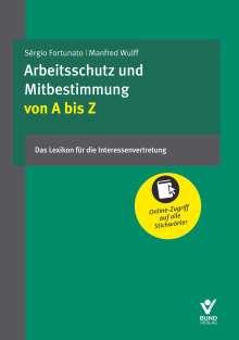 Arbeitsschutz und Mitbestimmung von A bis Z, Buch