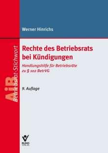 Werner Hinrichs: Rechte des Betriebsrats bei Kündigungen, Buch