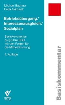Michael Bachner: Betriebsübergang/Interessenausgleich/Sozialplan, Buch