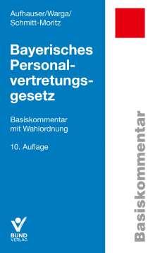 Rudolf Aufhauser: Bayerisches Personalvertretungsgesetz, Buch