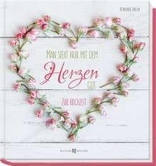 Reinhard Abeln: Man sieht nur mit dem Herzen gut, Buch